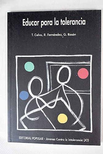 EDUCAR PARA LA TOLERANCIA: Tomás Calvo, Rafael