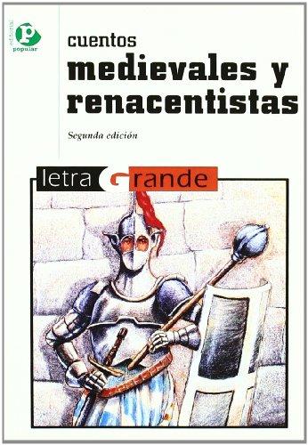 9788478841196: Cuentos medievales y renacentistas (Letra grande)