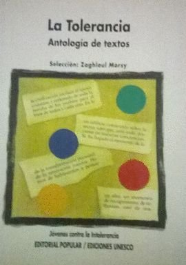 LA TOLERANCIA ANTOLOGIA DE TEXTOS: SELECCION ZAGHLOUL MORSY