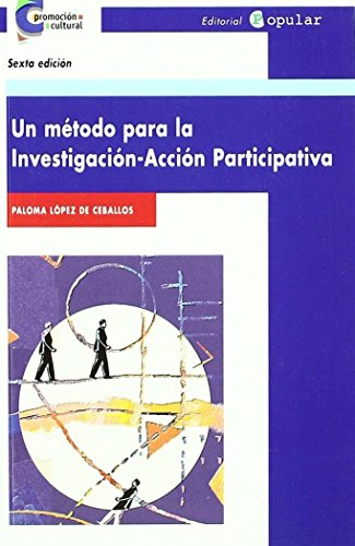 9788478841875: Un método para la investigación-acción participativa
