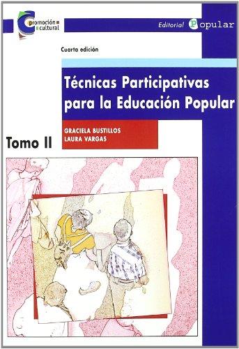 9788478841998: Técnicas Participativas para la Educación Popular II (Promoción cultural)