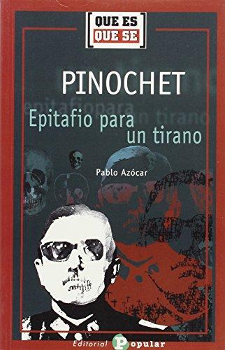 9788478842025: Pinochet: Epitafio Para UN Tirano
