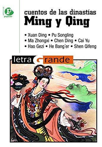 Cuentos de las dinastías Ming y Qing: Varios autores