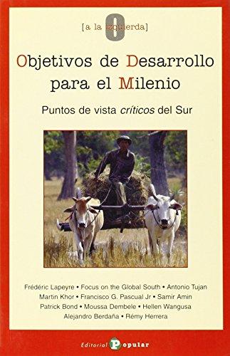 Objetivos de Desarrollo para el Milenio Puntos de vista críticos del Sur - Varios autores