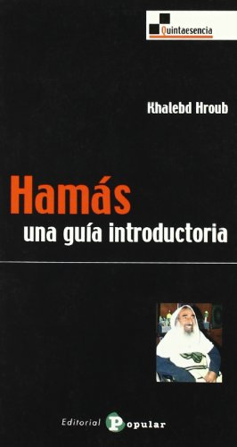 Hamas/ Never: Una Guia Introductoria/ an Introductory: Hroub, Khalebd