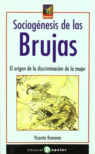 Sociogénesis de las Brujas: El origen de: Vicente Romano