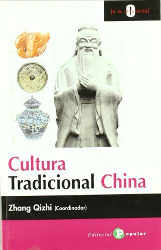 9788478843893: Cultura tradicional china/ Traditional Chinese Culture (Spanish Edition)