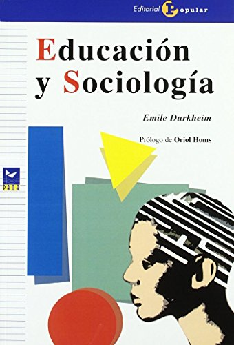 9788478844142: Educacin y Sociolog¡a (Proa)