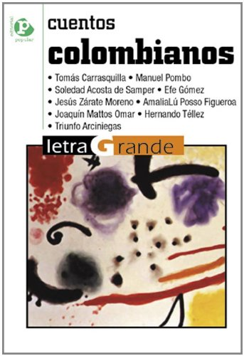Cuentos colombianos / Colombian Short Stories (Letra: Carrasquilla, Tomas; Pombo,