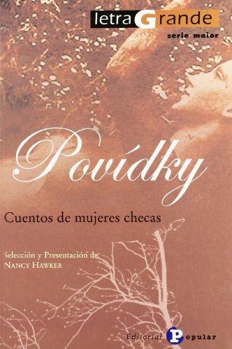9788478844388: Povidky: Cuentos de mujeres checas (Letra Grande. Serie Maior)