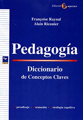 9788478844524: Pedagogia / Pedagogy: Diccionario de conceptos claves: Aprendizaje, formacion, psicologia cognitiva / Dictionary of key concept:. Learning, training, cognitive psychology (Spanish Edition)