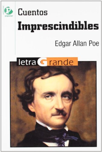 Cuentos imprescindibles / Essential Stories (Letra Grande: Poe, Edgar Allan