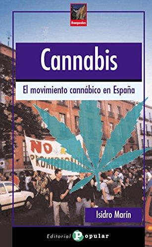 Cannabis: El Movimiento Cannabico Es Espana /: Gutierrez, Isidro Marin