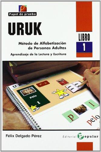 9788478844791: Uruk 1: Método de alfabetización de personas adultas. Aprendizaje de la lectura y escritura / Method of Adult Literacy. Learning to Read and Write