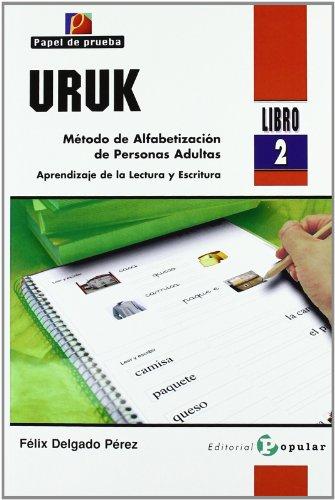 9788478844807: URUK (libro 2): Método de alfabetización de personas adultas. Aprendizaje de la lectura y la escritura: 3 (Papel de Prueba)