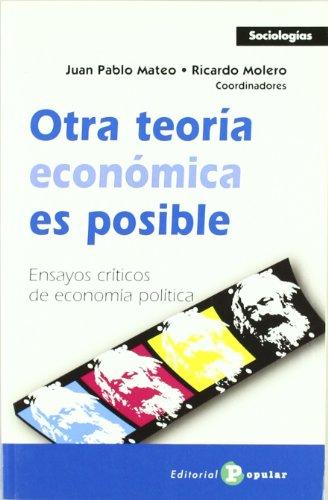 9788478844869: Otra teoria economica es posible / Another economic theory is possible: Ensayos Criticos De Economia Politica / Critical Essays on Political Economy (Spanish Edition)