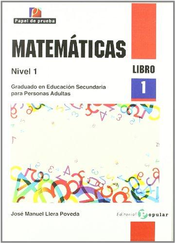 9788478845101: Matemáticas. Nivel I: Graduado en Educación Secundaria para Personas Adultas. Libro 1: 2 (Papel de prueba) - 9788478845101