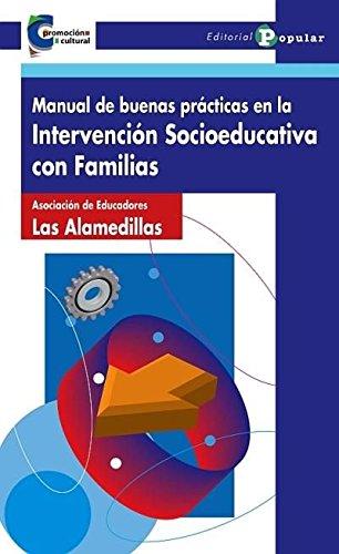 9788478845293: Manual de buenas prácticas en la intervención socioeducativa con familias / Manual of good practice in the educational intervention with families (Spanish Edition)
