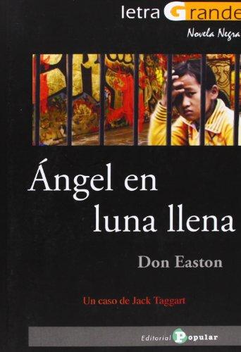 9788478845309: Ángel en luna llena (Letra Grande / Serie Novela Negra)