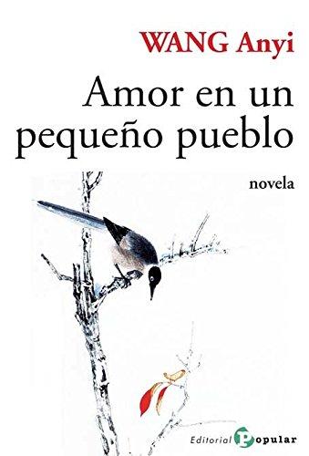 9788478845323: Amor en un pequeño pueblo / Love in a small town (Spanish Edition)