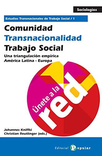 9788478845545: Comunidad - Transnacionalidad - Trabajo Social (Tomo 1): Una triangulación empírica América Latina - Europa (Sociologías)