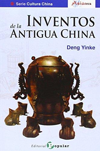 9788478845552: INVENTOS DE LA ANTIGUA CHINA, 4 (CULTURA CHINA)