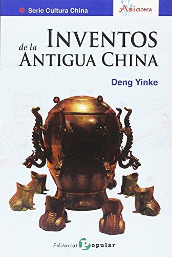 9788478846276: Inventos de la Antigua China