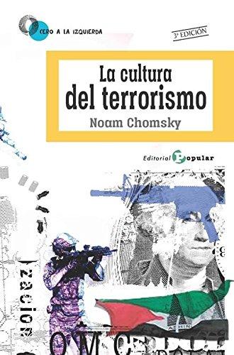 9788478846993: La cultura del terrorismo (0 a la izquierda)