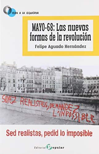 Mayo-68: Las nuevas formas de la revolución: Aguado Hernández, Felipe