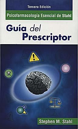 9788478855032: Psicofarmacología Esencial de Stahl. Guía del prescriptor. 3Ed