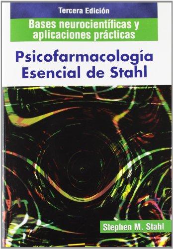 9788478855070: PSICOFARMACOLOGIA ESENCIAL DE STAHL: BASES NEUROCIENTIFICAS Y APL ICACIONES PRACTICAS