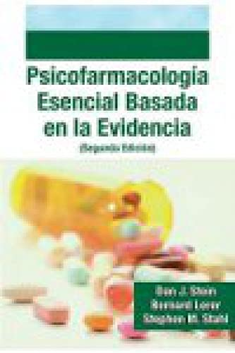 9788478855742: PSICOFARMACOLOGIA ESENCIAL BASADA EN LA EVIDENCIA - 2º Ed.