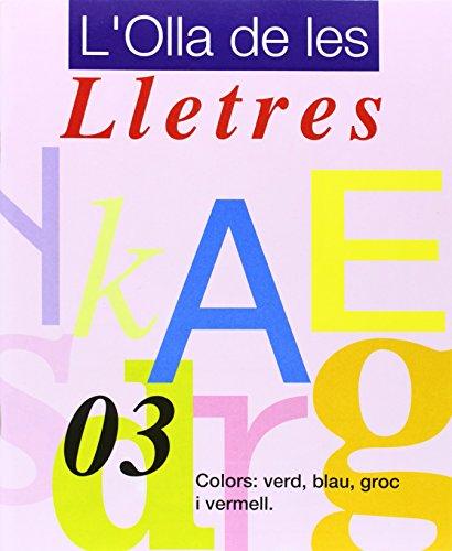 9788478870677: L'OLLA DE LES LLETRES Nº 03 COLORS: VERD, BLA