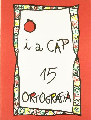9788478871155: PUNT I CAP 15 ORTOGRAFIA (Punt I A Cap - Ortografia)