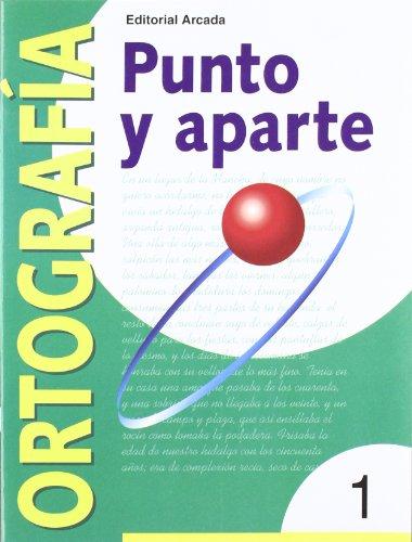9788478872473: Punto Y Aparte. Ortografía 1