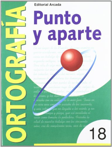 9788478872640: Punto Y Aparte. Ortografía 18