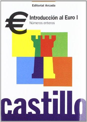 9788478873319: Introduccion Al Euro I. Números Enteros