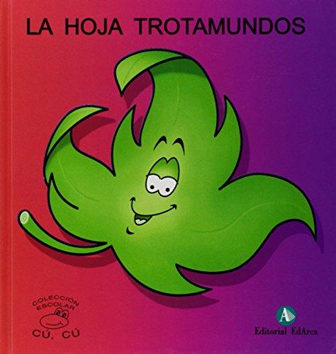 9788478874705: Cuentos Cu-Cu (mayus.) 1 - La Hoja Trotamundos (Cu-Cu (mayuscula))