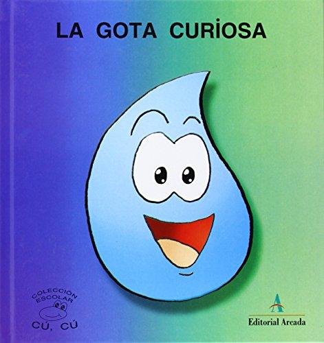 9788478874729: Cuentos Cu-Cu (mayus.) 3 - La Gota Curiosa (Cu-Cu (mayuscula))
