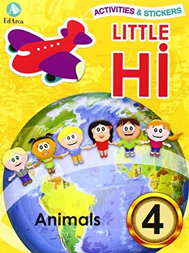 9788478875665: Activities & Stickers. Little Hi! Animals 4 (Little Hii)