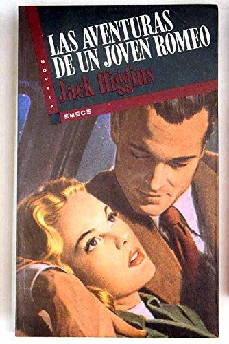 Las aventuras de un joven Romeo.: Jack HIGGINS