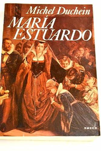 9788478880577: María Estuardo: la mujer, el mito