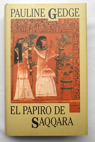 9788478880737: Papiro de saqqara, el
