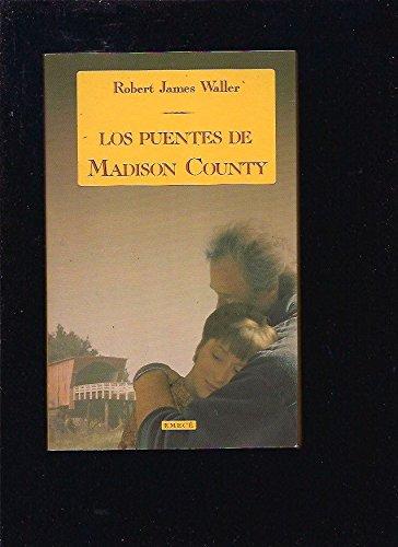 9788478880997: Los Puentes De Madison County