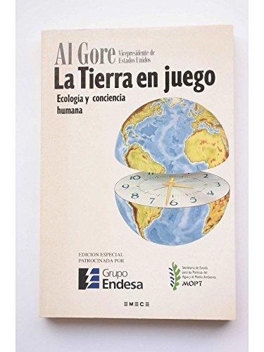 9788478881079: La tierra en juego. Ecología y conciencia humana.