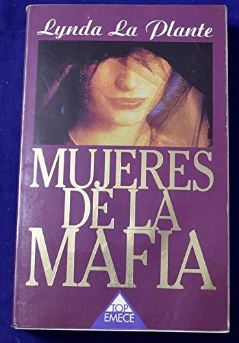 9788478881956: Mujeres de la Mafia (Bella Mafia)