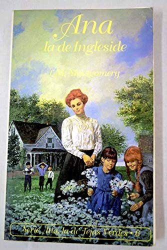9788478882182: Ana, la de ingleside (Anne of Green Gables Novels)