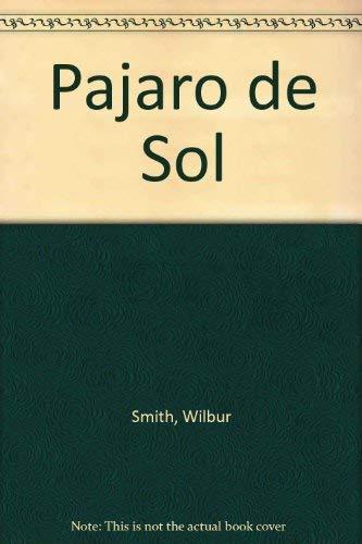 9788478883103: Pajaro de Sol (Spanish Edition)