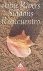 Reencuentro: Siddons, Anne Rivers, Rivers Siddons, Anne