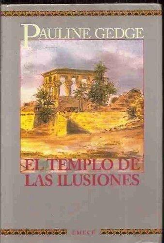 9788478883363: El templo de las ilusiones